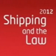 Shipping and Law 2012